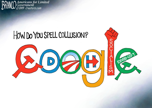 """Google says it's going to ban political advertising to protect the """"integrity"""" of democracy ahahahahaha Branco-Google-Collusion-600"""
